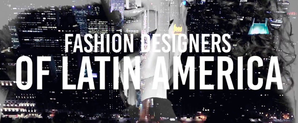 Latin America Fashion Designers